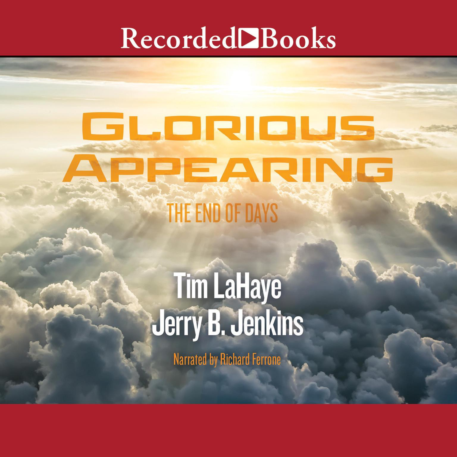 Printable Glorious Appearing: The End of Days Audiobook Cover Art