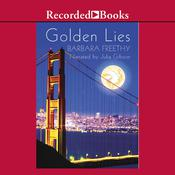 Golden Lies Audiobook, by Barbara Freethy