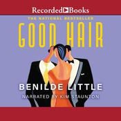Good Hair Audiobook, by Benilde Little