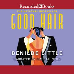Good Hair Audiobook, by Benilde Little