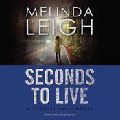 Seconds to Live, by Melinda Leigh