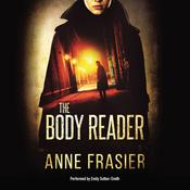 The Body Reader Audiobook, by Anne Frasier