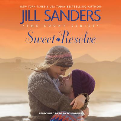 Sweet Resolve Audiobook, by Jill Sanders