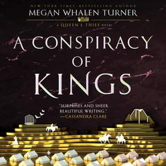 A Conspiracy of Kings: A Queen's Thief Novel Audiobook, by Megan Whalen Turner