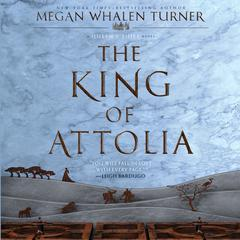 The King of Attolia: A Queen's Thief Novel Audiobook, by Megan Whalen Turner