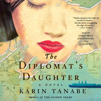 The Diplomats Daughter: A Novel Audiobook, by Karin Tanabe