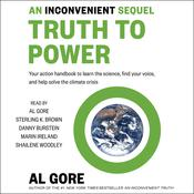 An Inconvenient Sequel: Truth to Power Audiobook, by Al Gore