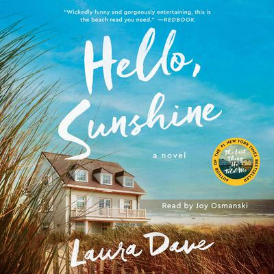 Hello, Sunshine Audiobook, by Laura Dave