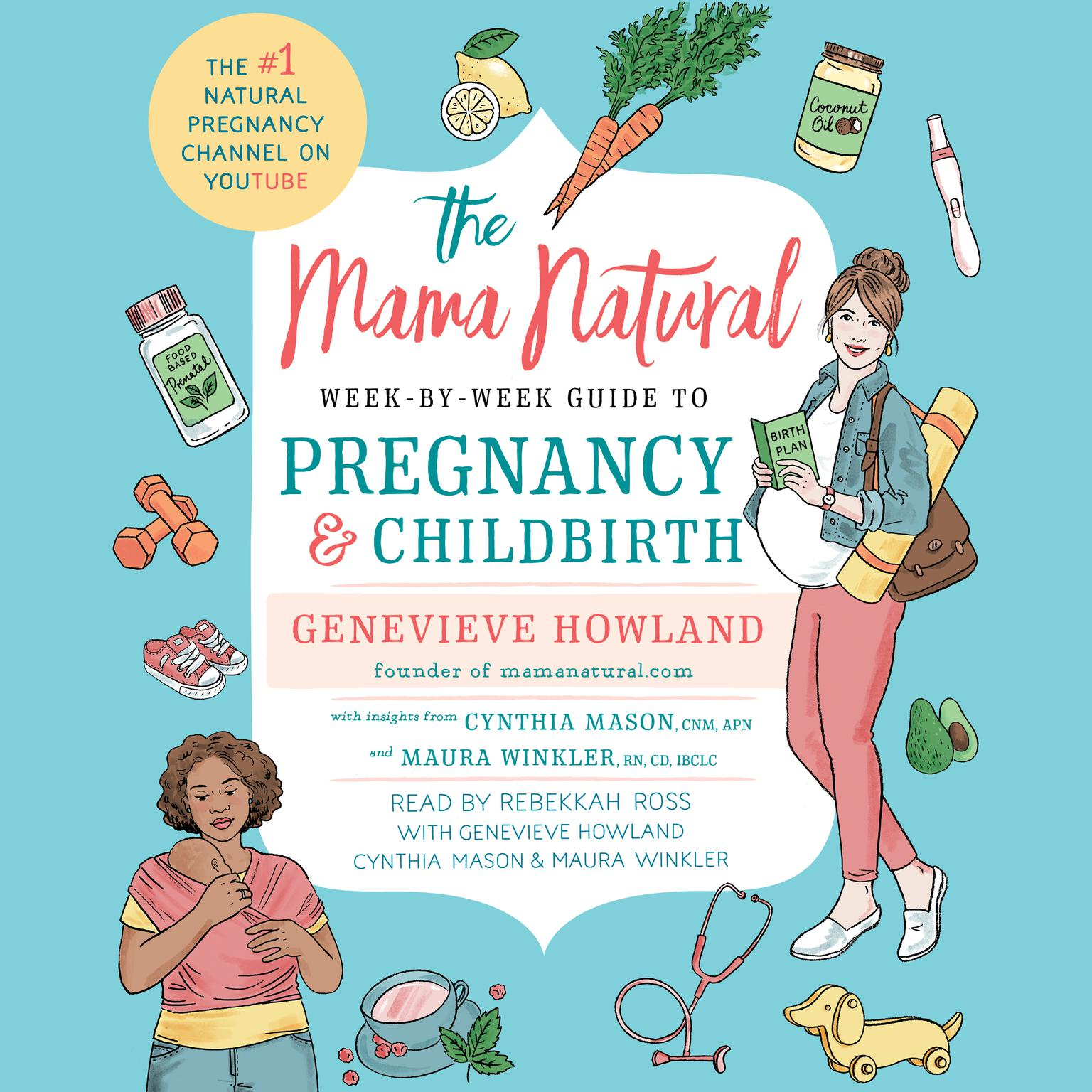 Printable The Mama Natural Week-by-Week Guide to Pregnancy and Childbirth Audiobook Cover Art