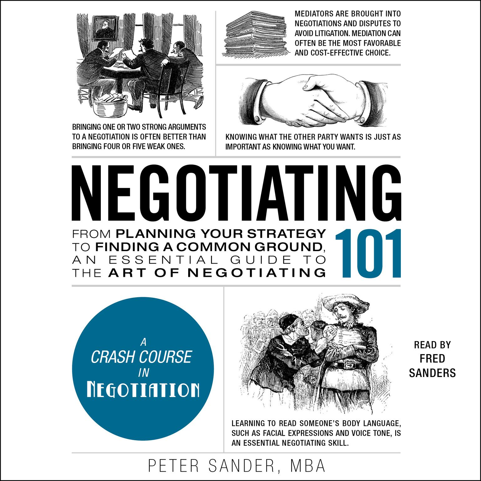 Printable Negotiating 101: From Planning Your Strategy to Finding a Common Ground, an Essential Guide to the Art of Negotiating Audiobook Cover Art