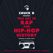 Chuck D. Presents This Day in Rap and Hip-Hop History Audiobook, by Chuck D