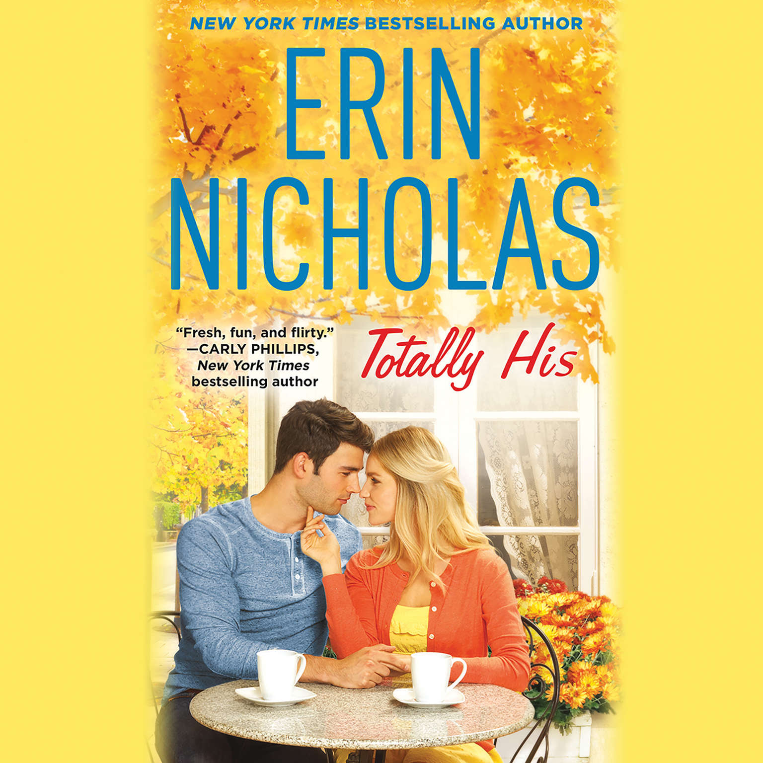 Totally His Audiobook, by Erin Nicholas