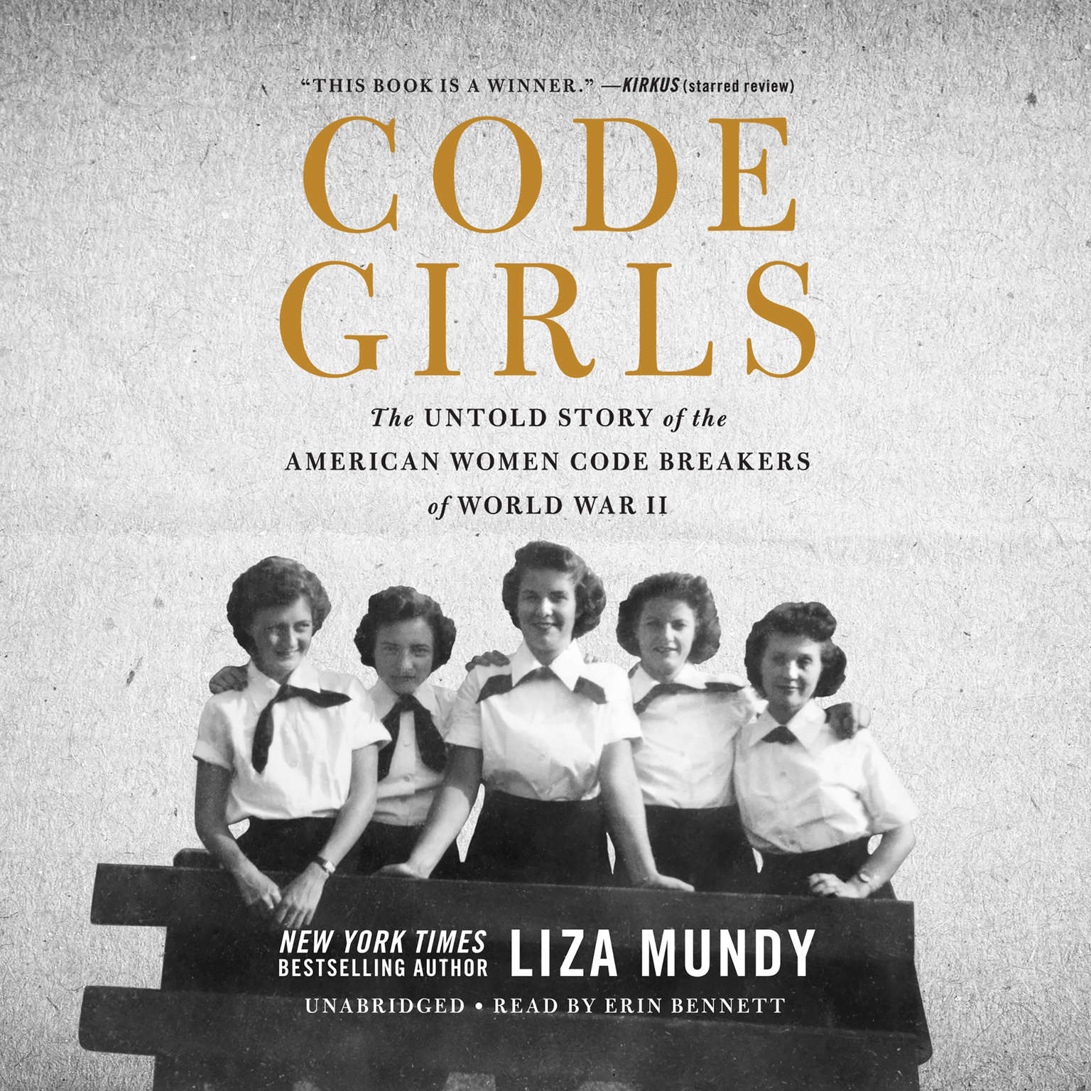 Printable Code Girls: The Untold Story of the American Women Code Breakers of World War II Audiobook Cover Art