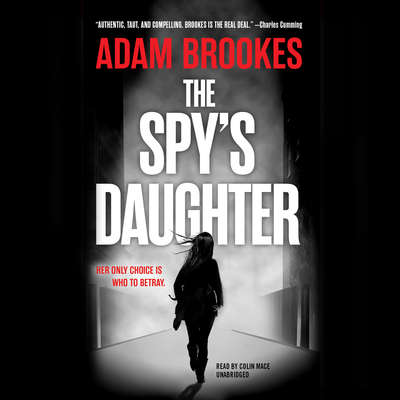 The Spys Daughter Audiobook, by Adam Brookes