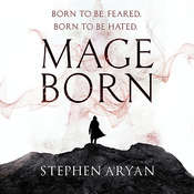 Mageborn Audiobook, by Stephen Aryan