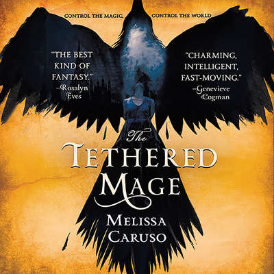 The Tethered Mage Audiobook, by Melissa Caruso