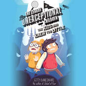 The League of Unexceptional Children: The Kids Who Knew Too Little Audiobook, by Gitty Daneshvari