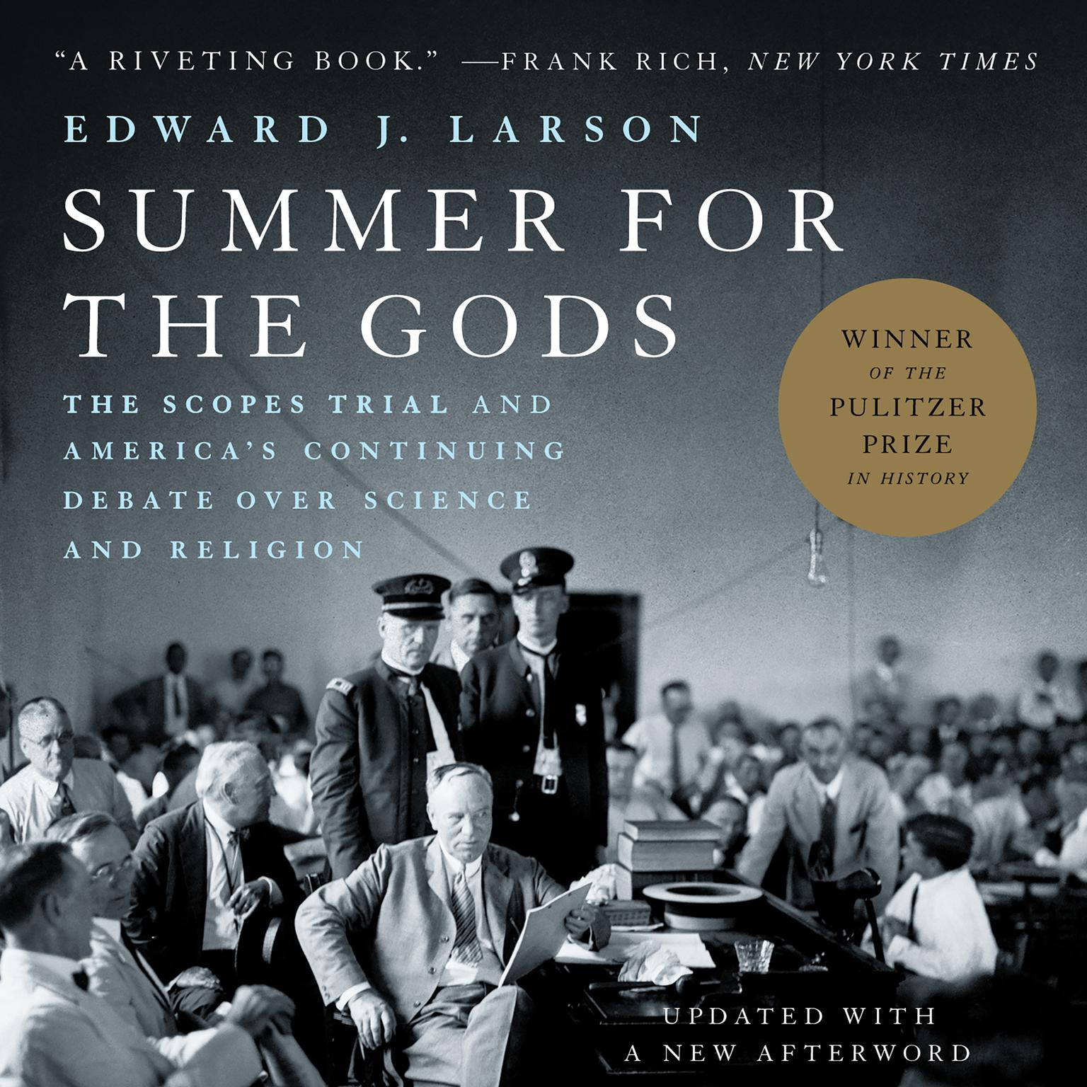 Printable Summer for the Gods: The Scopes Trial and America's Continuing Debate Over Science and Religion Audiobook Cover Art