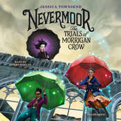 Nevermoor: The Trials of Morrigan Crow Audiobook, by Jessica Townsend