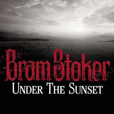 Under the Sunset Audiobook, by Bram Stoker