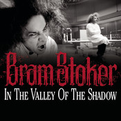 In the Valley of the Shadow Audiobook, by Bram Stoker