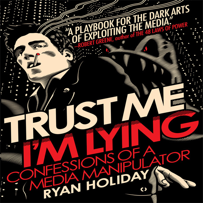 Printable Trust Me, I'm Lying: Confessions of a Media Manipulator Audiobook Cover Art