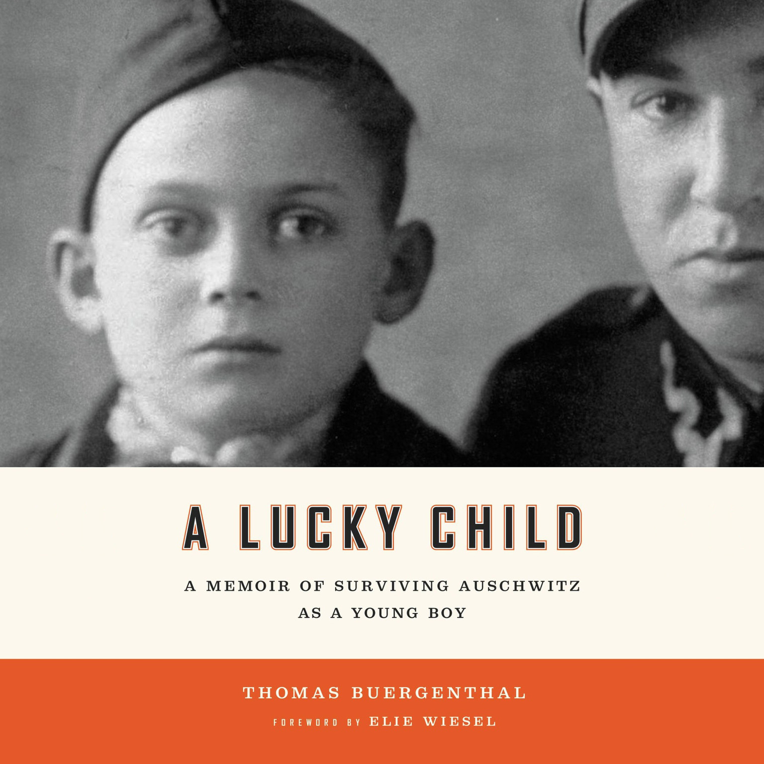 Printable A Lucky Child: A Memoir of Surviving Auschwitz as a Young Boy Audiobook Cover Art