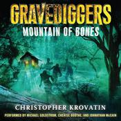 Gravediggers: Mountain of Bones: Mountain of Bones Audiobook, by Christopher Krovatin