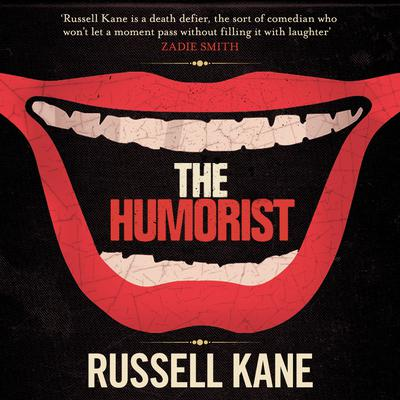 The Humorist Audiobook, by Russell Kane