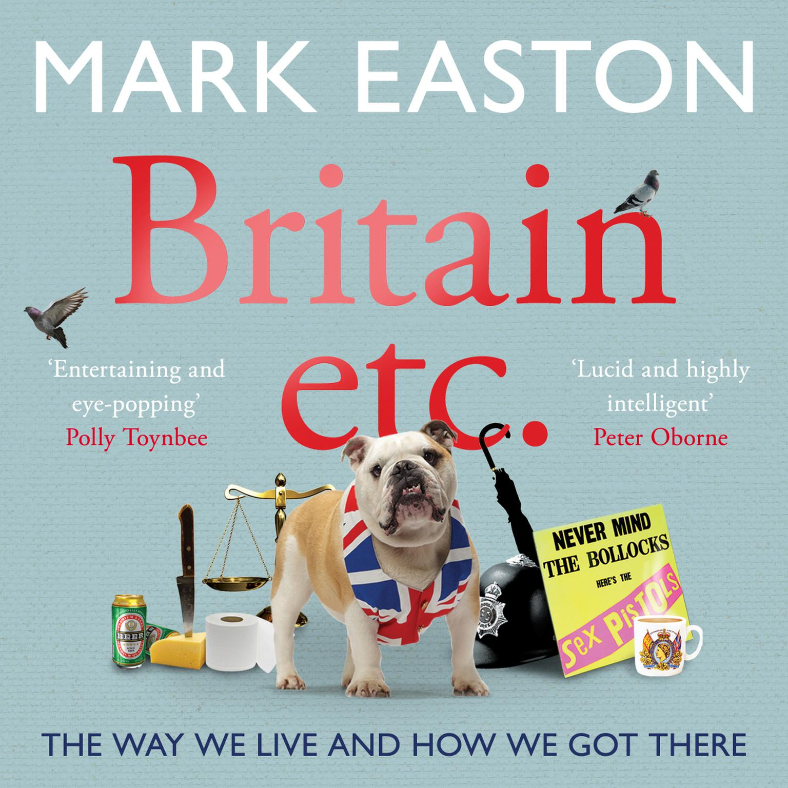 Printable Britain Etc.: The Way We Live and How We Got There Audiobook Cover Art