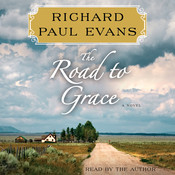 The Road to Grace: The Walk, Book 3 Audiobook, by Richard Paul Evans
