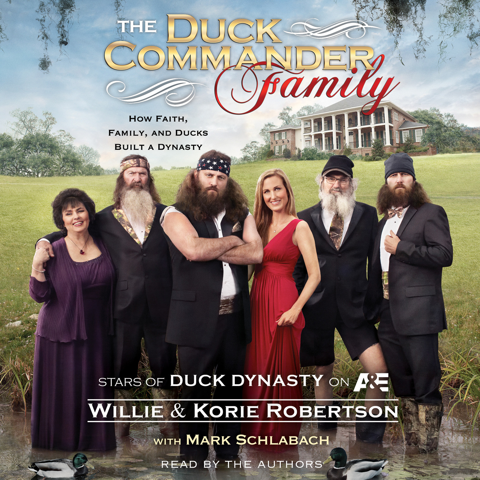 Printable The Duck Commander Family: How Faith, Family, and Ducks Built a Dynasty Audiobook Cover Art