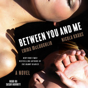 Between You and Me: A Novel, by Emma McLaughlin, Nicola Kraus