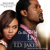 On the 7th Day Audiobook, by T. D. Jakes