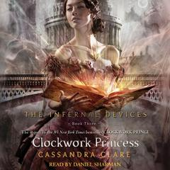 Clockwork Princess Audiobook, by Cassandra Clare