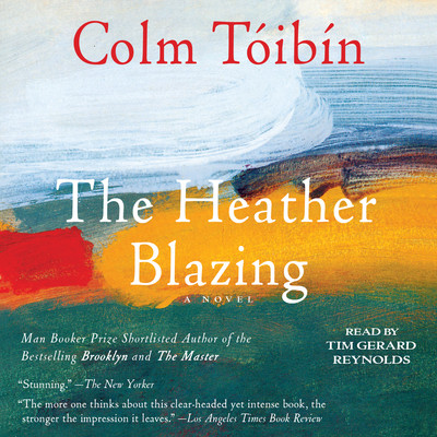 The Heather Blazing: A Novel Audiobook, by Colm Tóibín