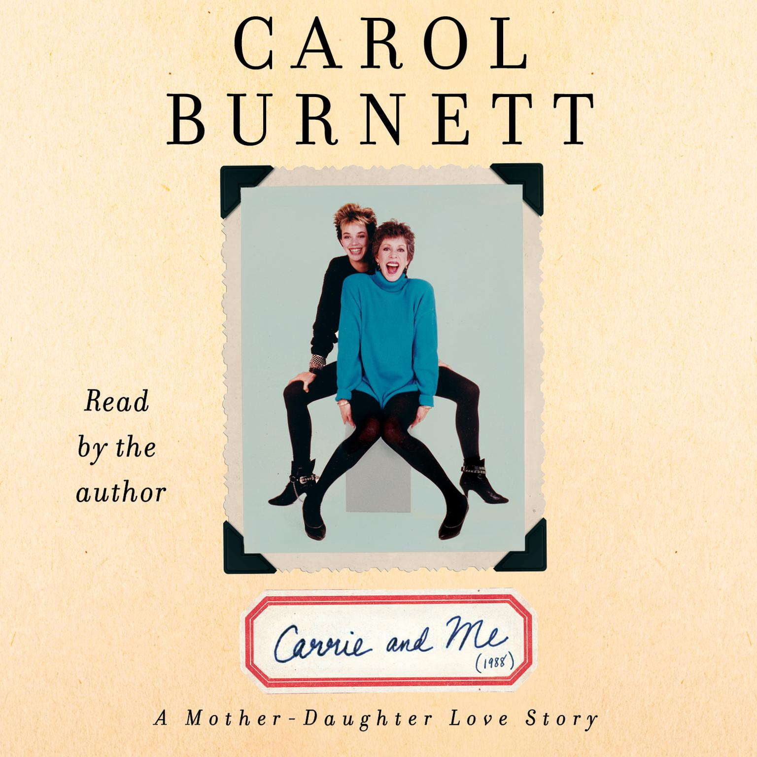 Printable Carrie and Me: A Mother-Daughter Love Story Audiobook Cover Art