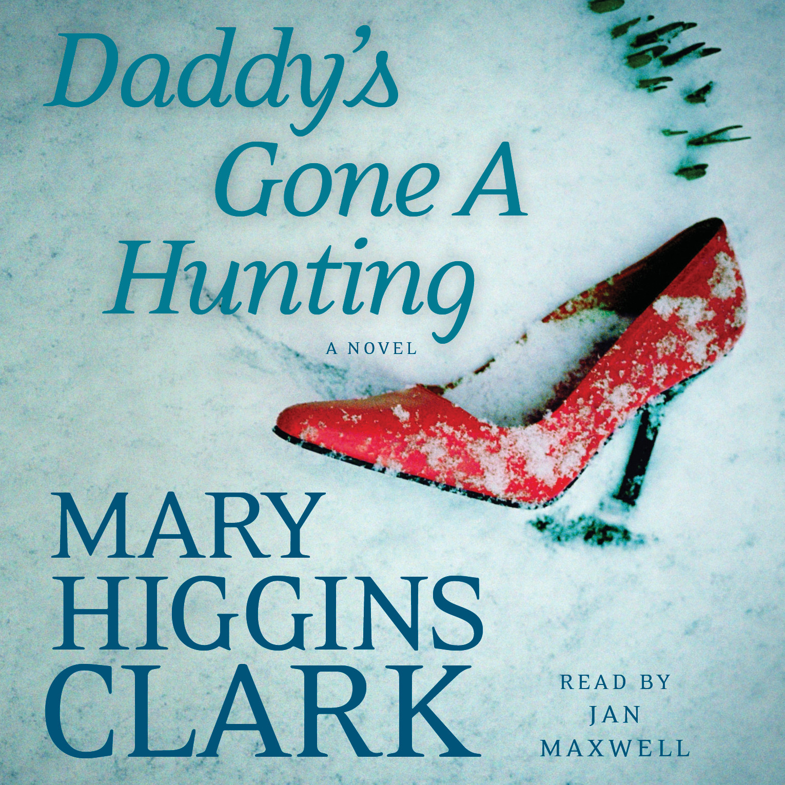 Printable Daddy's Gone A Hunting Audiobook Cover Art