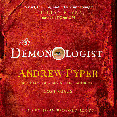 The Demonologist: A Novel Audiobook, by Andrew Pyper