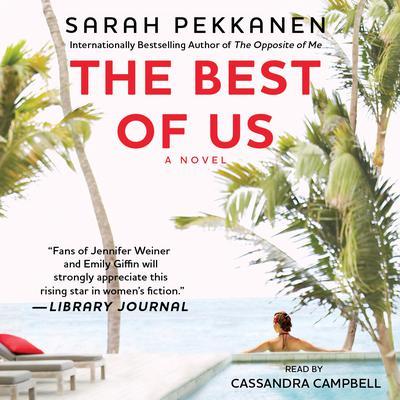 The Best of Us: A Novel Audiobook, by Sarah Pekkanen