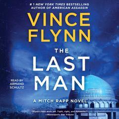 The Last Man: A Novel Audiobook, by Vince Flynn
