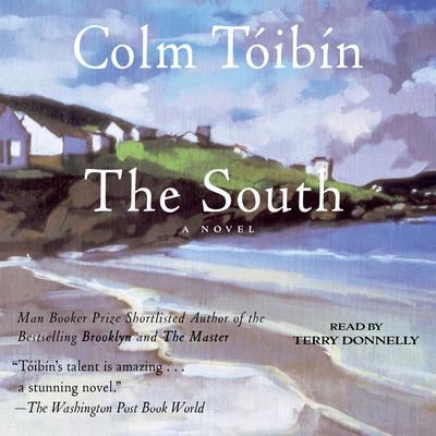 The South Audiobook, by Colm Tóibín