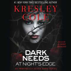 Dark Needs at Night's Edge Audiobook, by Kresley Cole