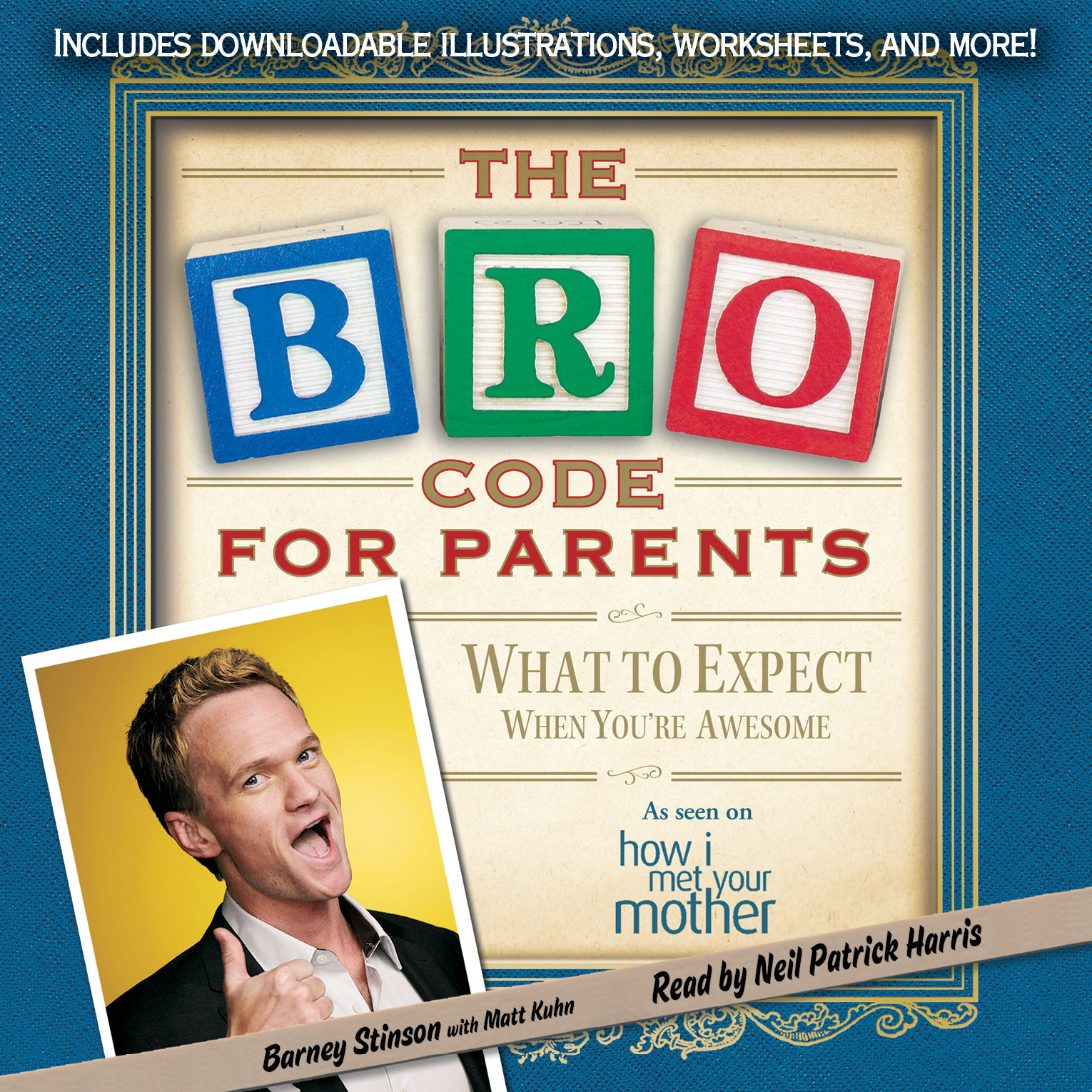 Printable The Bro Code for Parents: What to Expect When You're Awesome Audiobook Cover Art