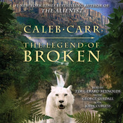 The Legend of Broken, by Caleb Carr