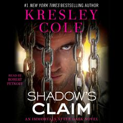 Shadows Claim: Immortals After Dark: The Dacians Audiobook, by Kresley Cole