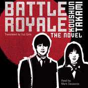 Battle Royale: The Novel Audiobook, by Koushun Takami