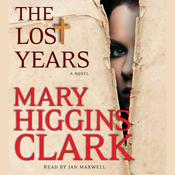 The Lost Years: A Novel Audiobook, by Mary Higgins Clark