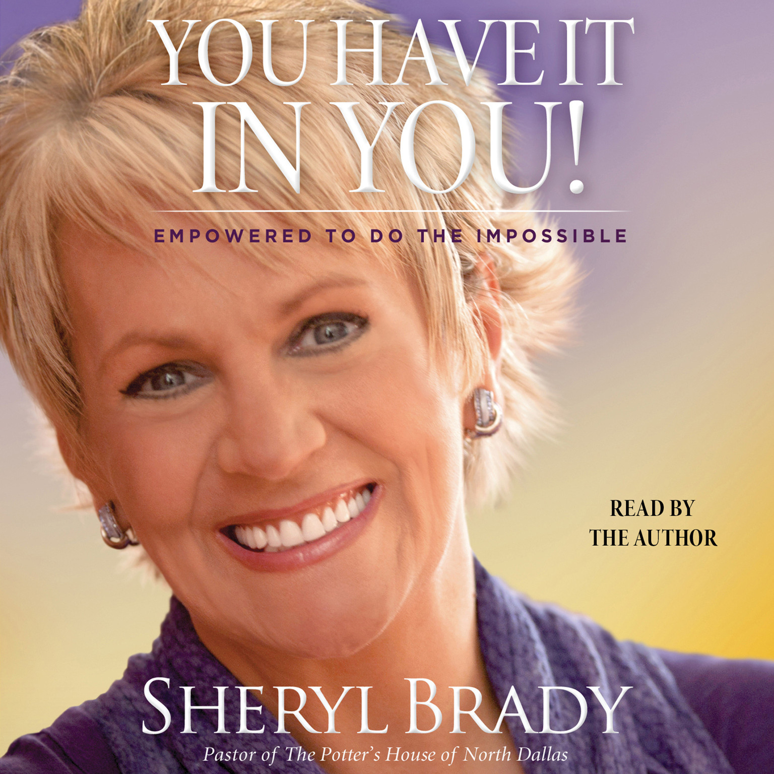 Printable You Have It in You: Empowered to Do the Impossible Audiobook Cover Art