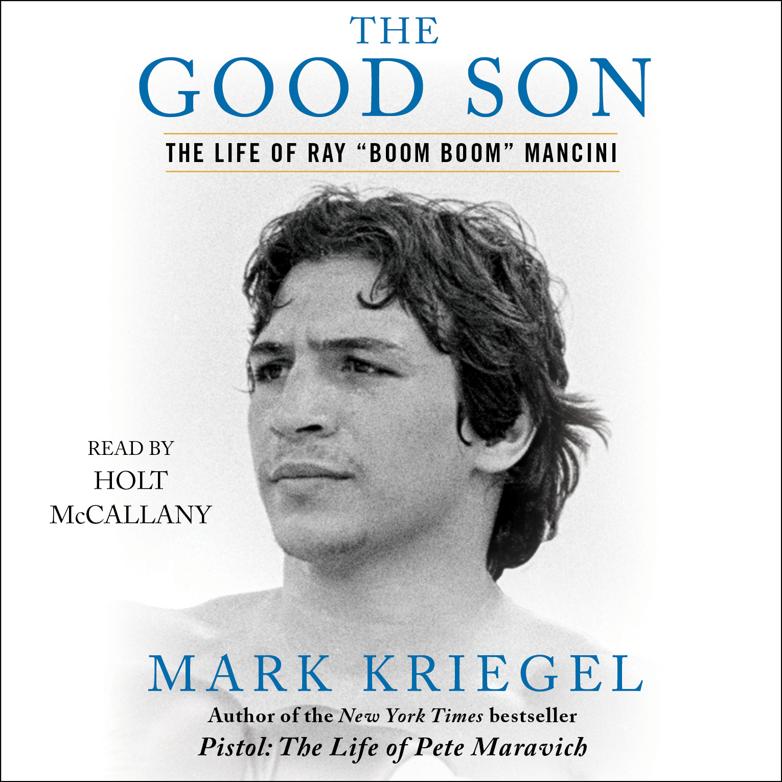 "Printable The Good Son: The Life of Ray ""Boom Boom"" Mancini Audiobook Cover Art"